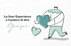 UX: User Experience, l'utente al centro